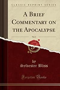 A Brief Commentary on the Apocalypse, Vol. 2