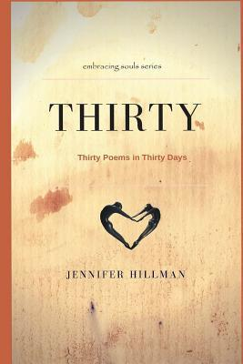 30: Thirty Poems for Thrity Days