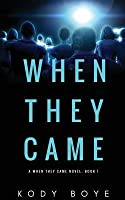 When They Came (When They Came #1)