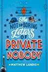 The Not So Boring Letters of Private Nobody ebook download free