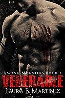 Venerable (Among Monsters, #1)