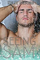 Seeing Sam