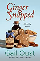 Ginger Snapped (Spice Shop #5)