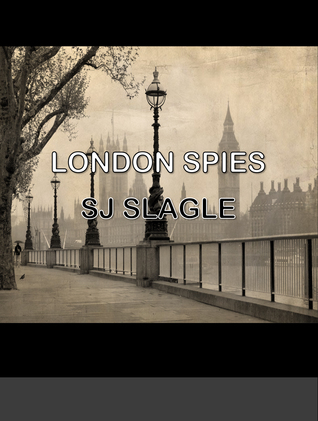 London Spies (Phyllis Bowden Book 1)