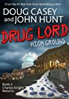 Drug Lord by Douglas R. Casey