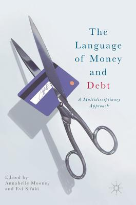 The Language of Money and Debt A Multidisciplinary Approach