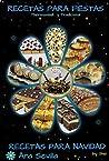 Recetas para Fiestas y para Navidad: Thermomix y Cocina Tradicional