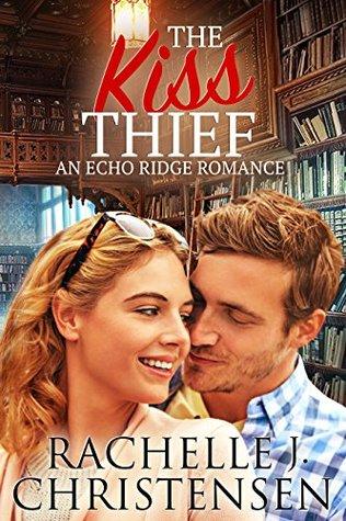 The Kiss Thief Goodreads