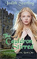 The Cauldron Stirred (Guardians of Erin, #1)