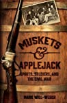 Muskets and Applejack: Spirits, Soldiers, and the Civil War