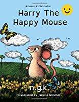 Harry The Happy Mouse: Dyslexia Friendly Version