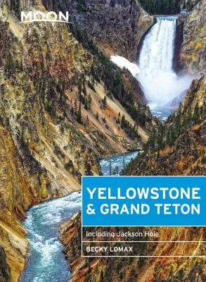 Moon Yellowstone & Grand Teton Including Jackson Hole