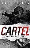 Cartel (The Jason King Files #1)