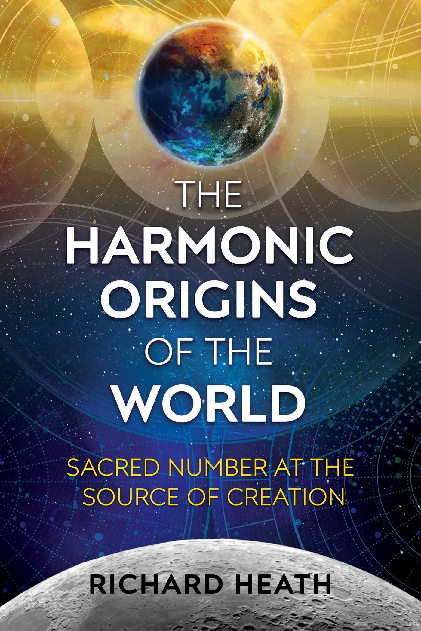 The Harmonic Origins of the World Sacred Number at the Source of Creation