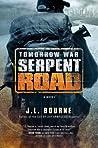 Serpent Road (Tomorrow War #2)