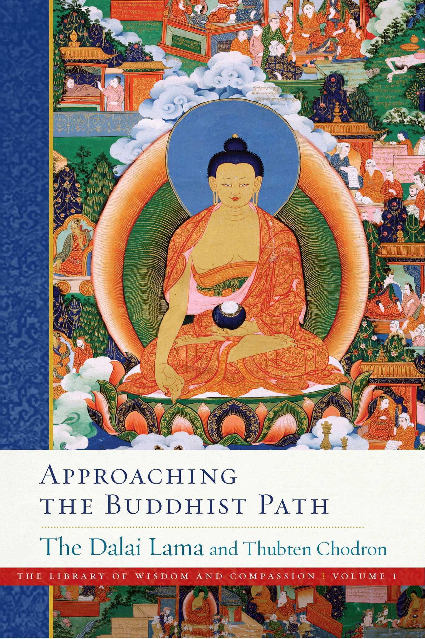 Approaching the Buddhist Path by Dalai Lama XIV