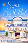 Some Like It Hot at the Picture House by the Sea (The Picture House by the Sea, #4)