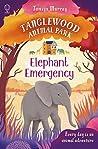 Elephant Emergency (Tanglewood Animal Park)
