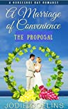A Marriage of Convenience: The Proposal (A HorseShoe Bay Romance Book 5)