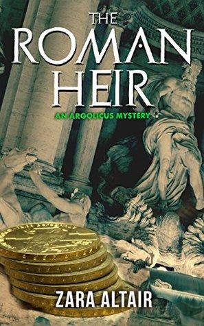 The Roman Heir (Argolicus #3)