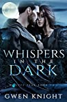 Whispers in the Dark (Wolffe Peak, #2)