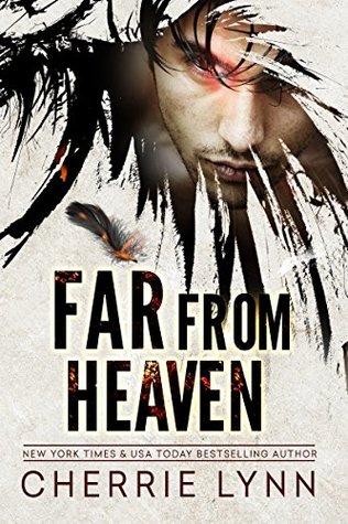 Far from Heaven by Cherrie Lynn