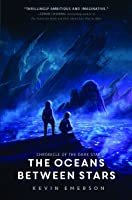 The Oceans between Stars (Chronicle of the Dark Star, #2)