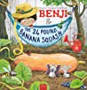 Benji and the 24 Pound Banana Squash