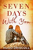 Seven Days with You