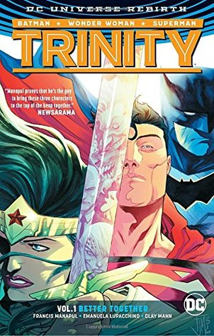 Trinity, Vol, 1: Better Together
