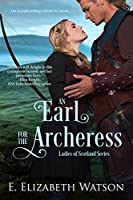 An Earl for the Archeress (The Ladies of Scotland, # 1)