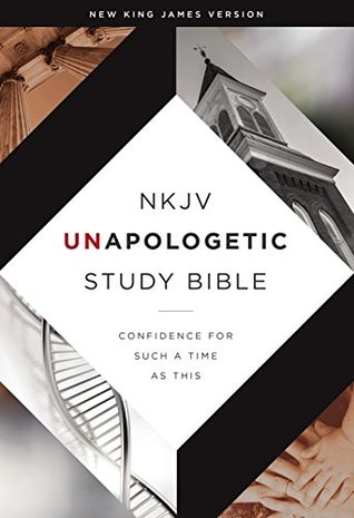 NKJV, Unapologetic Study Bible, eBook: Confidence for Such a Time As This