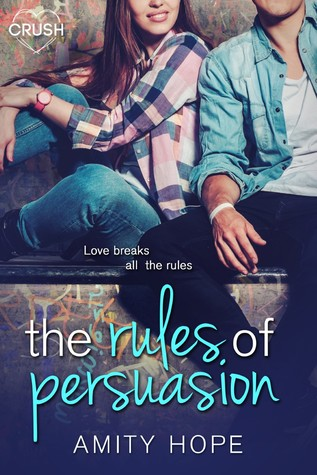 The Rules of Persuasion (The Rules of Persuasion, #1)
