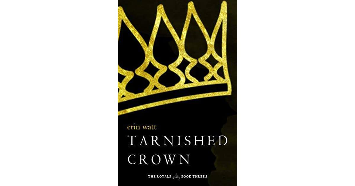Tarnished Crown (The Royals, #3 5) by Erin Watt