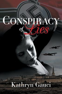 Conspiracy of Lies by Kathryn Gauci