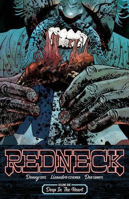 Redneck, Vol. 1: Deep in the Heart