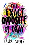 The Exact Opposite of Okay (Izzy O'Neill, #1)