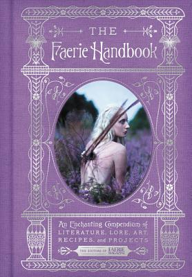 The Faerie Handbook by Carolyn Turgeon