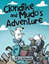 Clondike and Mudo's Adventure
