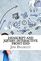 JavaScript and Jquery: Interactive Front-End
