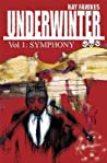 Underwinter, Vol. 1: Symphony