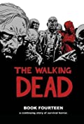 The Walking Dead, Book Fourteen