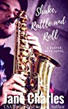 Shake, Rattle and Roll  (The Baxter Boys: Rattled #4)