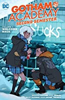 Gotham Academy — Second Semester, Vol. 1: Welcome Back
