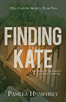 Finding Kate (Hill Country Secrets #2)