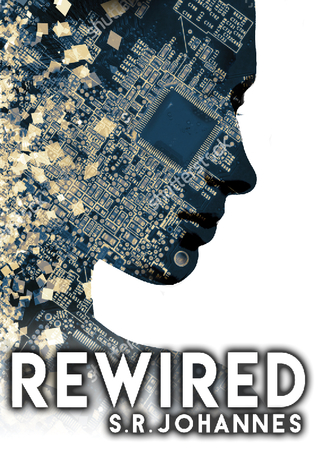 ReWired by S R  Johannes