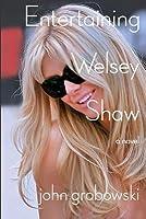 Entertaining Welsey Shaw