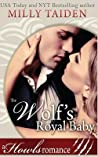 The Wolf's Royal Baby by Milly Taiden