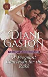 A Pregnant Courtesan for the Rake (The Society of Wicked Gentlemen, #3)