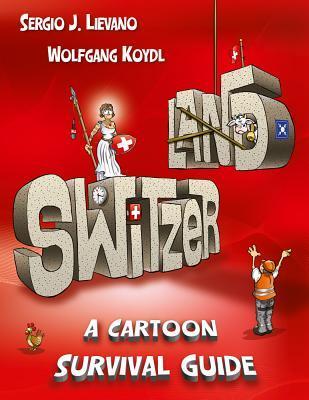 Switzerland by Wolfgang Koydl